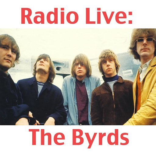 The Byrds альбом Radio Live: The Byrds