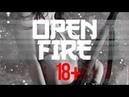 Open Fire 2 [Vine,Video,Crach,War,Drive]