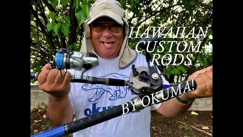 Field Testing Hawaiian Custom Rods By Okuma