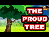 The Proud Tree | Panchatantra English Cartoon | Moral Stories for Kids | Chiku TV English