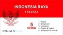 Lagu Indonesia Raya 3 Stanza Lirik (5 Versi) - Official Live Lyric