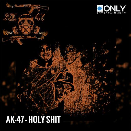 Ak-47 альбом Holy Shit