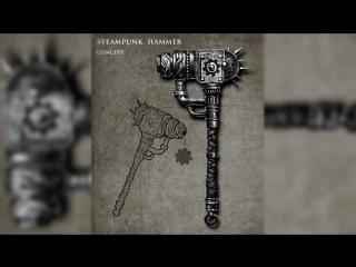 Timelaps Steampunk Hammer concept