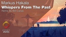 Markus Hakala Whispers From The Past Emergent Shores