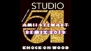 AMII STEWART Knock On Wood ian coleen remix 2019