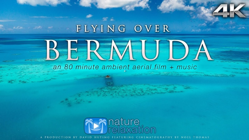 FLYING OVER BERMUDA (4K UHD Version!) Ambient AerialDrone Film Music by Nature Relaxation™