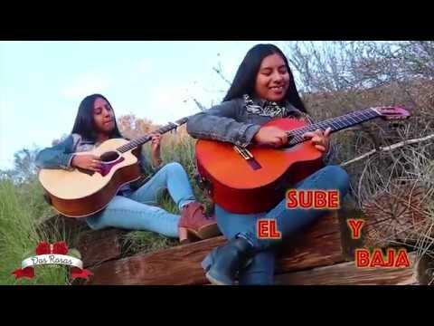 El Sube y Baja- Dueto Dos Rosas