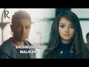 Shohruhxon - Malikam | Шохруххон - Маликам