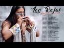 Leo Rojas Sus Exitos Leo Rojas Greatest Hits Full Album 2018 The Best Of Leo Rojas