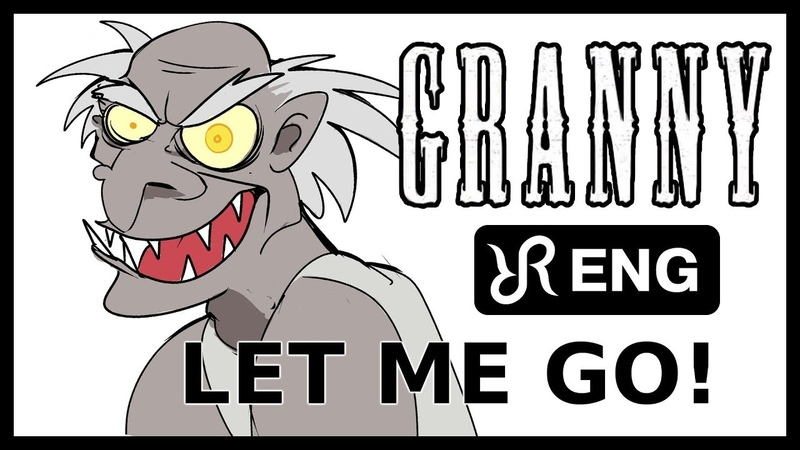 GRANNY animatic [Let Me Go] Random Encounters musical ENG song cover