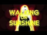 The Dollyrots - Walking On Sunshine