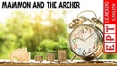 Learn English Through Story ★ Subtitles Mammon and the Archer