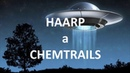 HAARP a Chemtrails - Peter Insider a Palo Nemo
