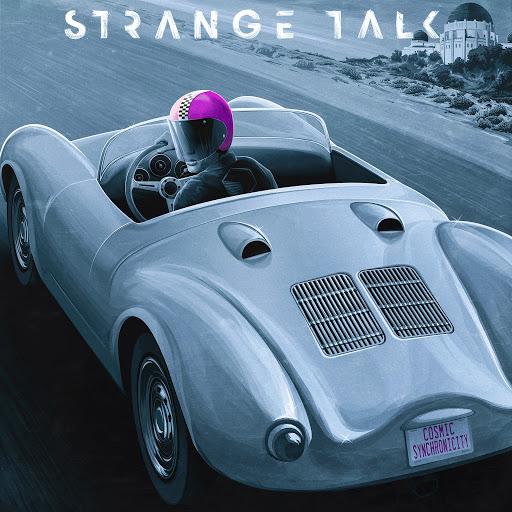 Strange Talk альбом Cosmic Synchronicity