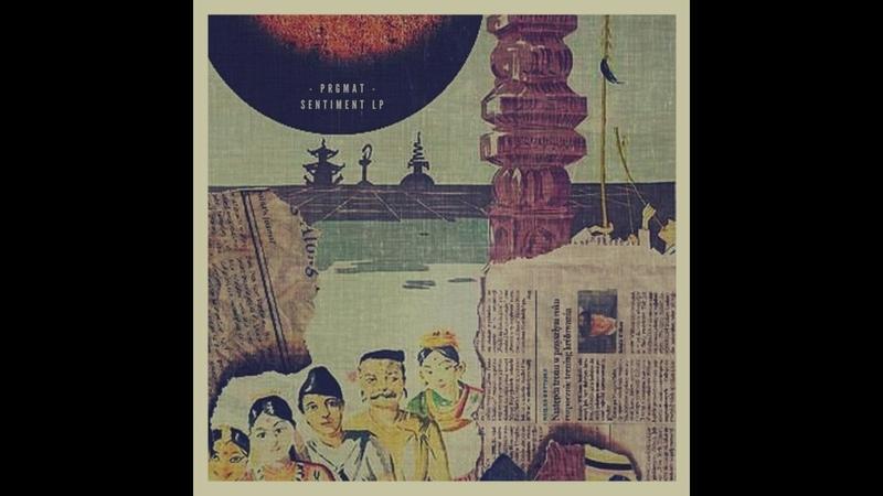 PRGMAT SENTIMENT LP「Full BeatTape」