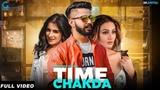 Time Chakda : Varinder Brar (Official Song) Desi Crew | Latest Punjabi Songs 2018 | Geet MP3
