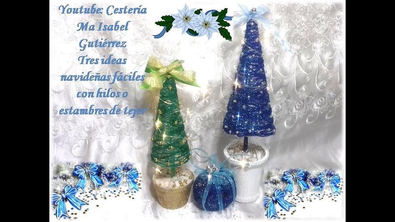Adornos de Navidad. Tres ideas con hilos y estambres de tejer. Christmas decorations with threads
