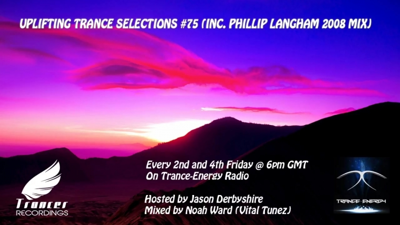 Trancer Recordings Presents_ Uplifting Trance Selections 75 (Inc. Philip Langham 2008 Mix)