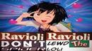Ravioli ravioli dont lewd the spider loli