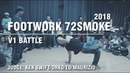 FOOTWORK SEVEN2SMOKE | V1 BATTLE | SPB | 21.07.18