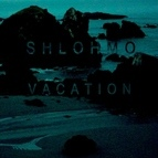 Shlohmo альбом Vacation - Single