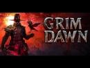 Grim Dawn. Разборки с бандами и не только
