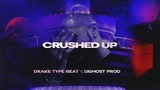 CRUSHED UP Drake x Meek Mill Type Beat 2019 New Instru Energetic Trap Rap Instrumental Beats