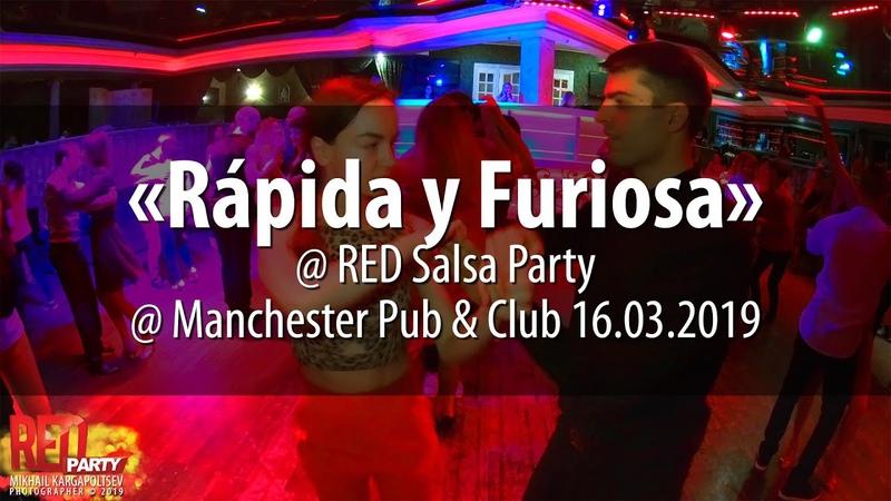 Bachata «Rápida y Furiosa» @ RED Salsa Party 16.03.2019
