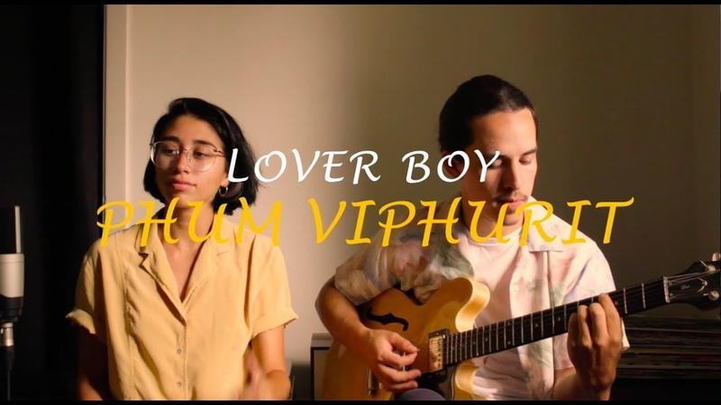 Lover boy - Phum Viphurit (Véronica Hidalgo cover)