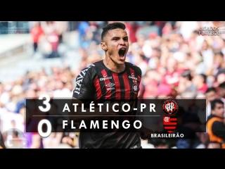 Atlético-PR 3 x 0 Flamengo - Melhores Momentos (HD 60fps) Brasileirão 19_08