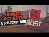 RUST: Classic   HOW TO ACTIVATE A SUBSCRIPTION?