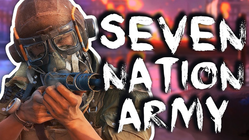 BF5 Song Seven Nation Army With Only Battlefield 5 Sounds