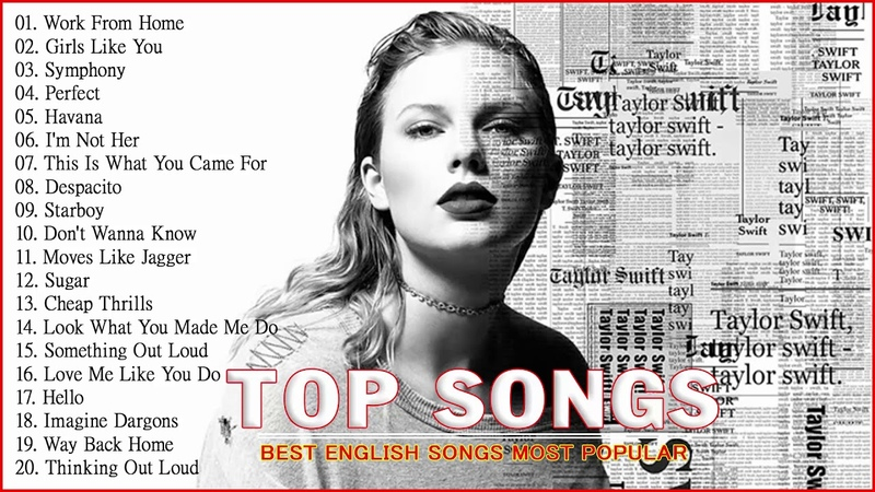 Top Songs 2019 Ed Sheeran Adele Shawn Mendes Maroon 5 Taylor Swift Charlie Puth Sam Smith
