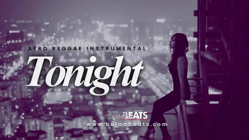 Afro Reggae Dancehall Instrumental ( Tonight )