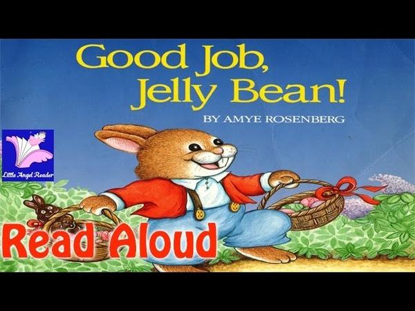 Good Job, Jelly Bean! Read Aloud