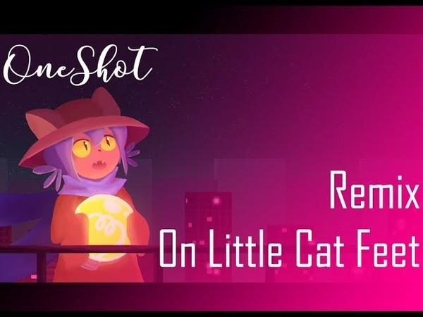 [OneShot Remix] Stormheart - On Little Cat Feet