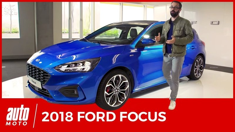 Nouvelle Ford Focus (2018) : toutes les infos, moteurs, prix