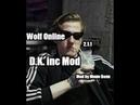 |D.kc mod| ~Wolf Online 2.1.1~ •Mod by Мини Волк•