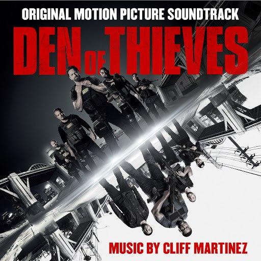 Cliff Martinez альбом Den of Thieves (Original Motion Picture Soundtrack)