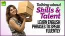 English Lesson to speak fluently - Talking about Skills Talent | Learn Phrases for Conversation