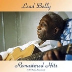 Leadbelly альбом Remastered Hits