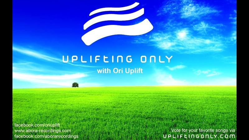 Ori Uplift Uplifting Only 232 No Talking incl Rich Triphonic Guestmix July 20 2017 смотреть онлайн без регистрации