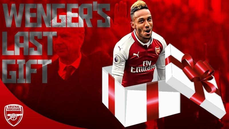 Aubameyang 2018 19 Wenger's Last Gift
