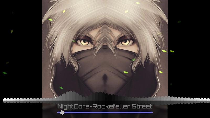 NightCore Rockefeller Street (Male Version)