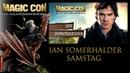 MagicCon (2018) Samstag Panel Ian Somerhalder