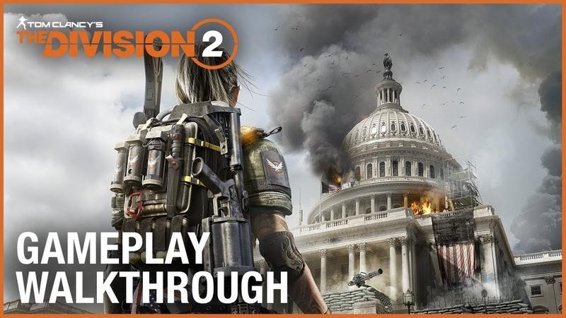 Tom Clancy's The Division 2: E3 2018 World Premiere Gameplay Walkthrough Trailer | Ubisoft [NA]