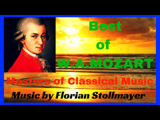 Best of W.A.MOZART # Masters of Classical Music STUDY MUSIC RELAXATION MEDITATION