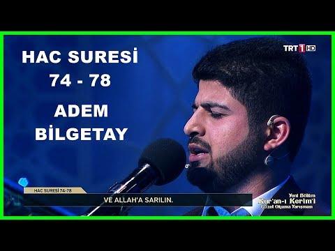 Kur'an ı Kerim'i Güzel Okuma Yarışması Hafta Finali Adem Bilgetay
