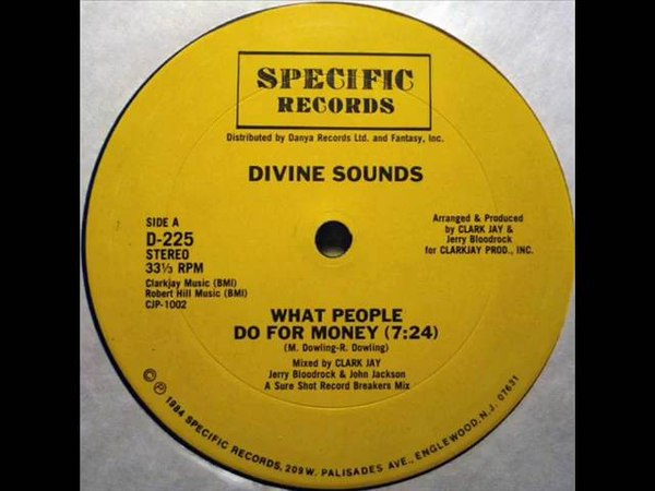 Divine Sounds - What People Do For Money (1984)