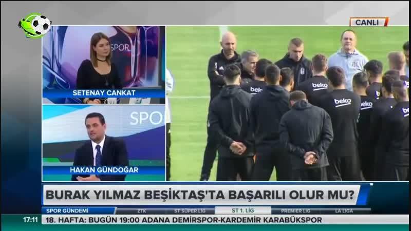Burak Yılmaz İlk Maçına Çıkıyor - Akhisarspor Beşiktaş Hakan Gündoğar Yorumları